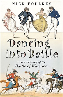 Dancing into Battle By Foulkes, Nick