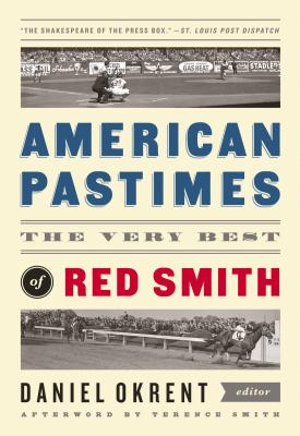 American Pastimes By Smith, Red/ Okrent, Daniel (EDT)