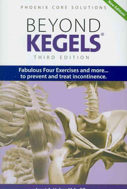 Beyond Kegels By Hulme, Janet A.